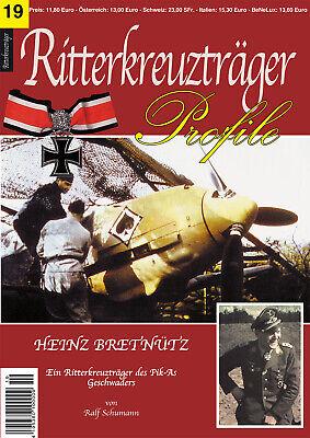 RITTERKREUZTRÄGER Profile Nr. 19 Heinz Bretnütz Ein Pik As Jäger