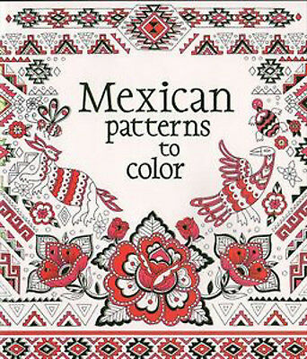 Usborne Coloring Books Mexican Patterns to Color (Paperback)FREE ship $35