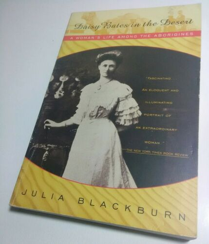 Daisy Bates In The Desert Near Mint Paperback Book Anthropology/The Aborigines - $5.46