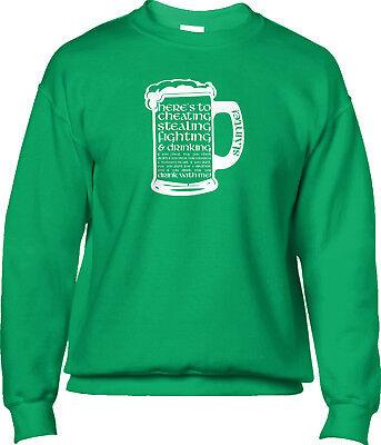 Irish Toast Cheating Stealing Fighting Drinking St Patricks Day Mens Sweatshirt Irish Drinking Toasts