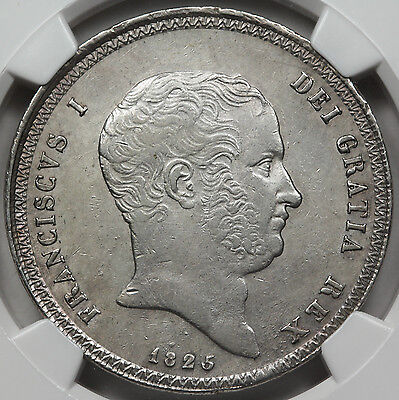 Italy Naples & Sicily 1825 120G 120 Grana Silver Coin NGC AU KM #294 About UNC