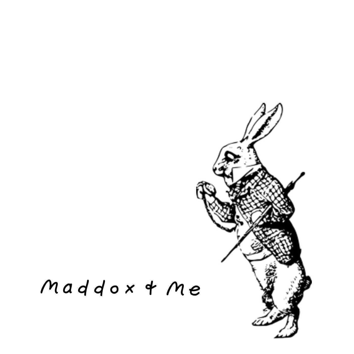 Maddox & Me