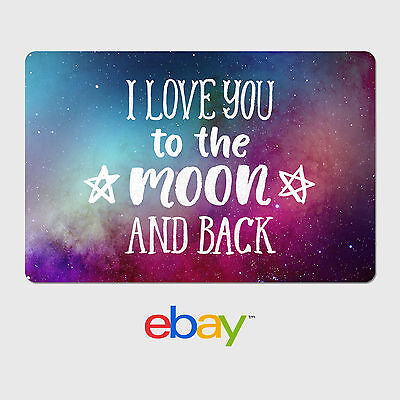 eBay Digital Gift Card - I love you to the moon and back - Fast Email Delivery