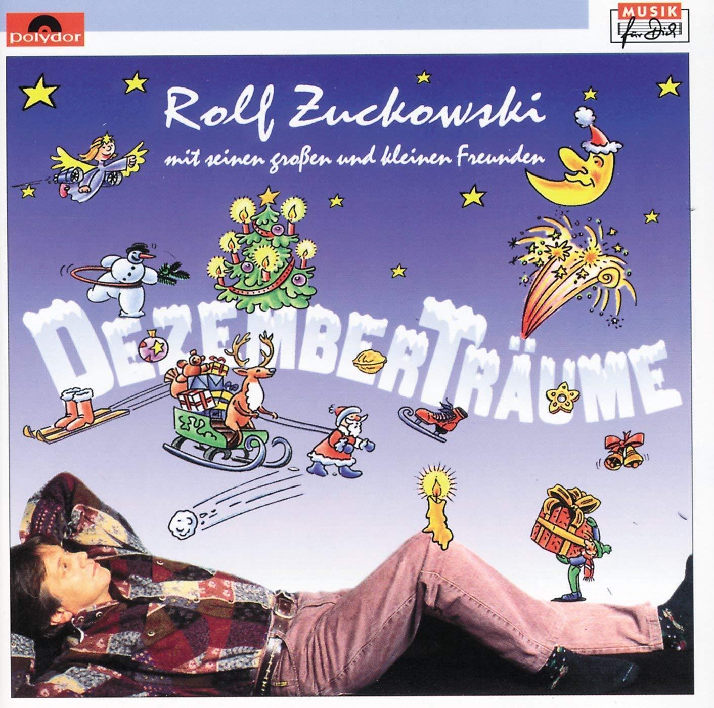 Dezemberträume von Zuckowski Rolf, Mit Seinen Großen und kleinen Freunden
