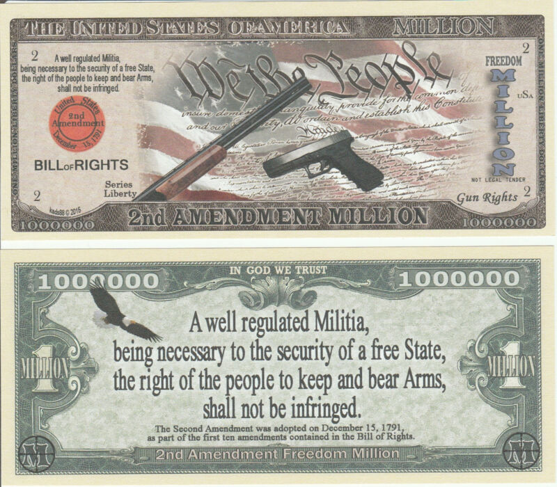 2nd Amendment Arms Million Dollar Bill Funny Money Novelty Note #2 + FREE SLEEVE
