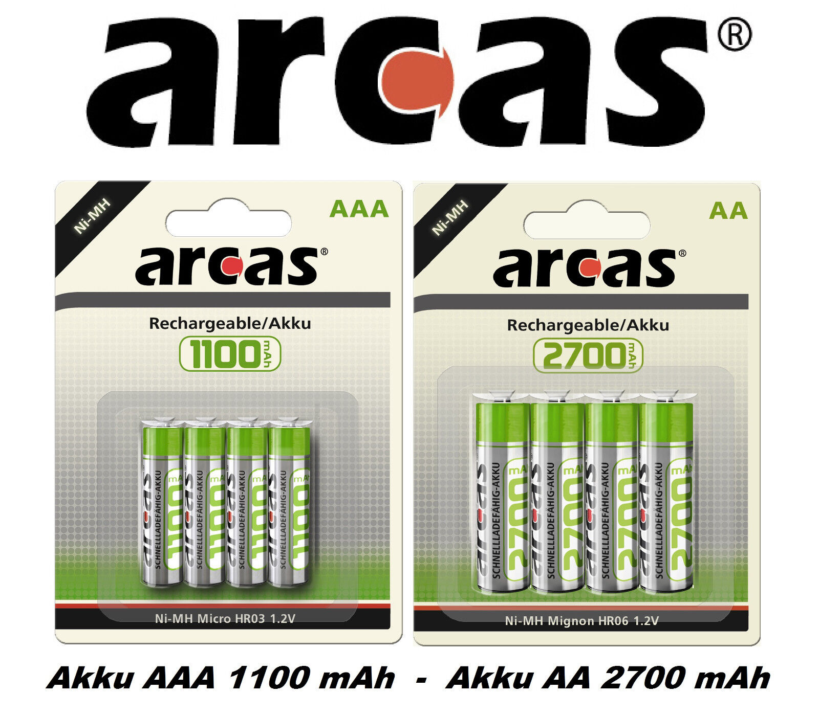 ARCAS AAA 1100mAh Micro - AA 2700mAh Mignon HR06 Batterien Akku Ni-MH Auswahl