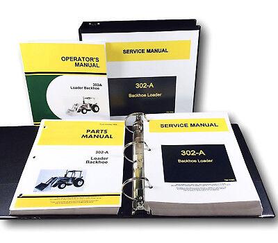 Service Parts Operators Manual Shop Set John Deere Jd-302a Loader Backhoe Repair