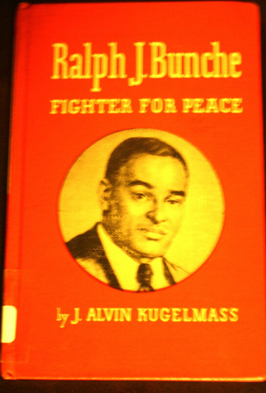Ralph J. Bunche- Fighter For Peace by J.Alvin Kugelmass, Hardcover 1967 - GREAT