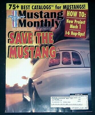Mustang Monthly Magazine - October 1987 Save the Mustang