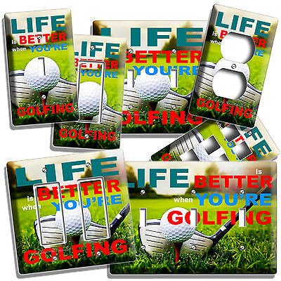 LIFE BETTER GOLFING GOLF LIGHT SWITCH WALL PLATE OUTLET COVER MAN CAVE ART