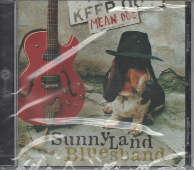 Sunnyland Bluesband Mean Dog CD NEU Run For Cover Big Easy Woman Fall To Pieces