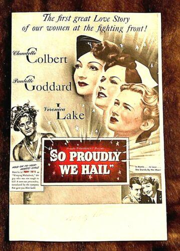 SO PROUDLY WE HAIL 1943 ORIGINAL MOVIE HERALD, CLAUDETTE COLBERT