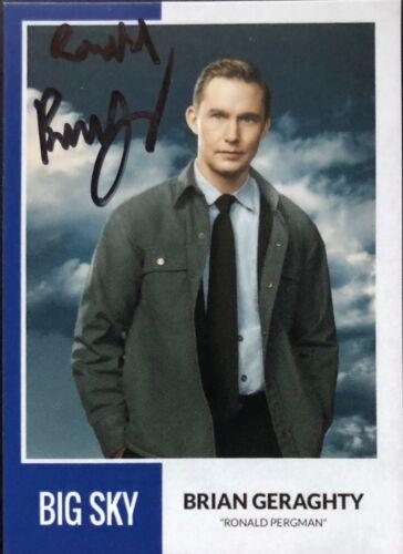 "Big Sky BRIAN GERAGHTY ""Ronald"" SIGNED One of a Kind Card - RARE"