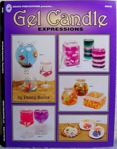 """""""Gel Candle: Expressions"""" Candle Making Design, Project & Instruction Craft Book"""