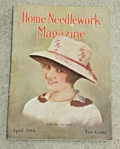 Vintage April 1916 Home Needlework Magazine, Crochet, Embroidery, Knitting, Hats