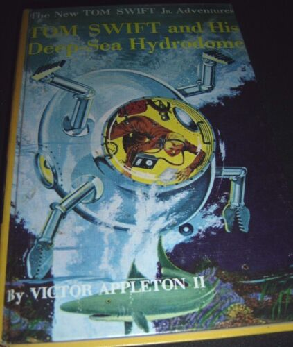 Tom Swift and His Deep-Sea Hydrodome By Victor Appleton II 1958 Hardcover