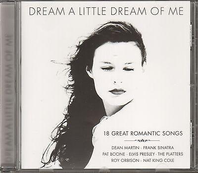 CD/ Dream a Little Dream of Me - 18 Great Romantic Songs !! NEU&OVP