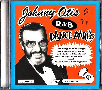 Johnny Otis Band R&B Dance Party 1- The Best of 50s 60s Rockin Songs CD