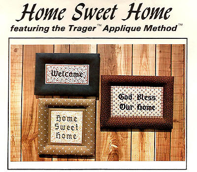 Home Sweet Home ~ 3 Appliqued Framed Pictures Pattern by Shearwood Country  ()