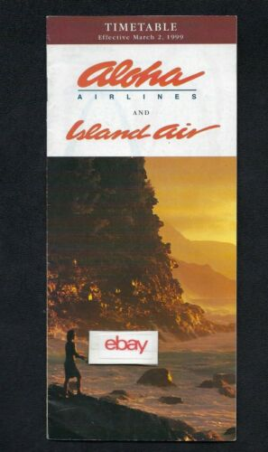 ALOHA AIRLINES & ISLAND AIR SYSTEM TIMETABLE 3-2-1999 NEW SERVICE KONA-KAPALUA