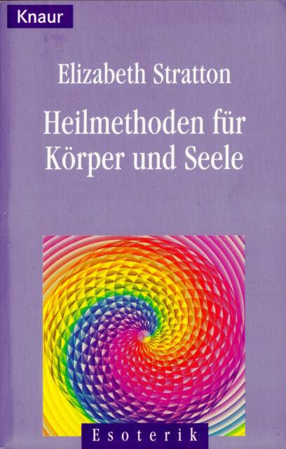 """Elizabeth Stratton - """" Heilmethoden für Körper und SEELE """" (1998) - tb"""