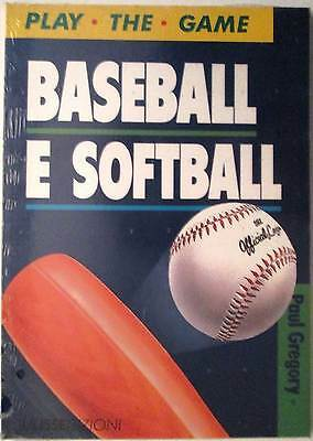 Baseball e Softball - Paul Gregory - Libro nuovo in Offerta!