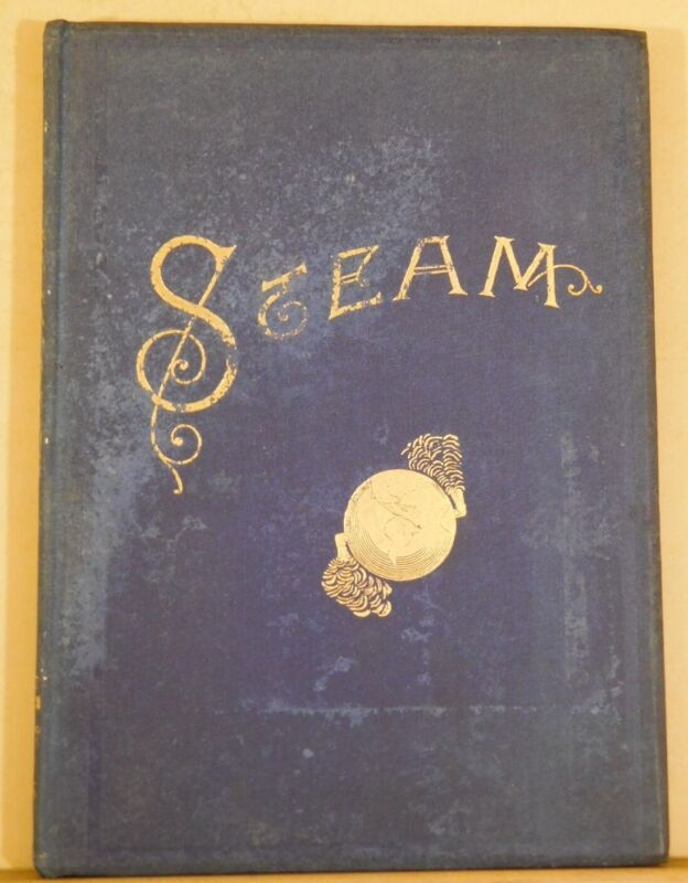 Steam It's Generation and Use 1899 Thirty First Edition Second Issue HC