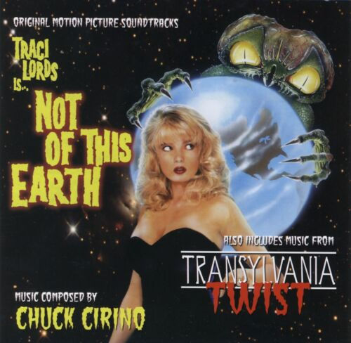Not of This Earth / Transylvania Twist -Original Soundtracks by Chuck Cirino