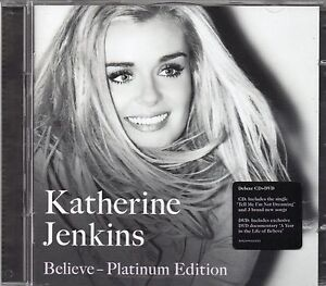 KATHERINE JENKINS - BELIEVE (Platinum Edition) Deluxe CD + DVD Edition (NEW)