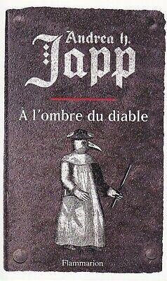 Livre - A l'ombre du diable -TTBE- Andrea H. Japp