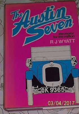 The Austin Seven, the motor for the millions by RJWyatt.