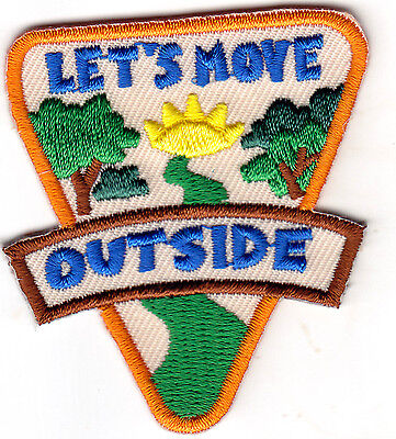 """""""LET'S MOVE OUTSIDE """" Iron On Embroidered Patch Sports Hiking Outdoor Hike"""