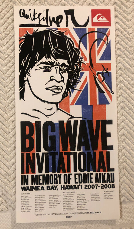 MINI PROMOTIONAL EDDIE AIKAU WOULD GO QUIKSILVER 08 SURF POSTER hawaiian HAWAII