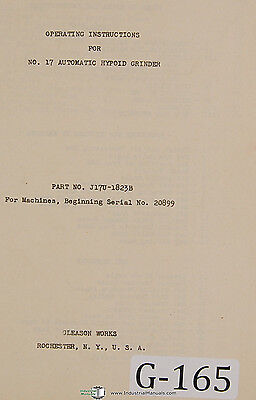 Gleason 17 Automatic Hyoid Grinder 46 Page Operators Instructions Manual