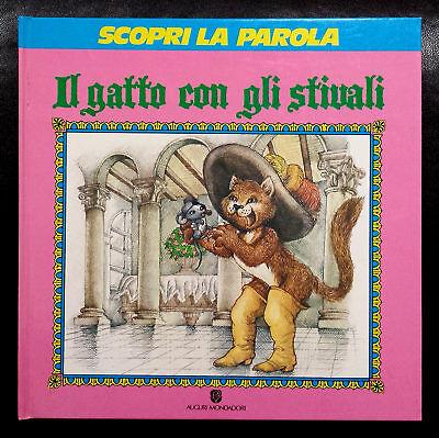 Il Gatto con gli Stivali (Scopri la parola), Ed. Mondadori, 1989