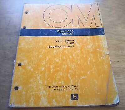 John Deere 610b Backhoe Loader Operators Manual -- Original Oem