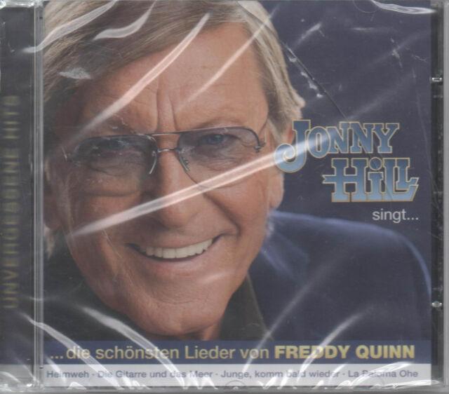 Jonny Hill singt Freddy Quinn CD NEU La Paloma Junge komm bald wieder Heimatlos