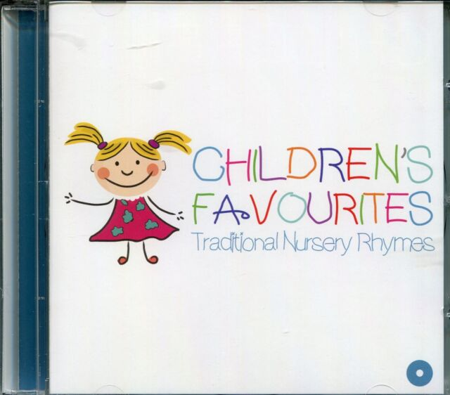 CHILDREN'S FAVOURITES TRADITIONAL NURSERY RHYMES CD
