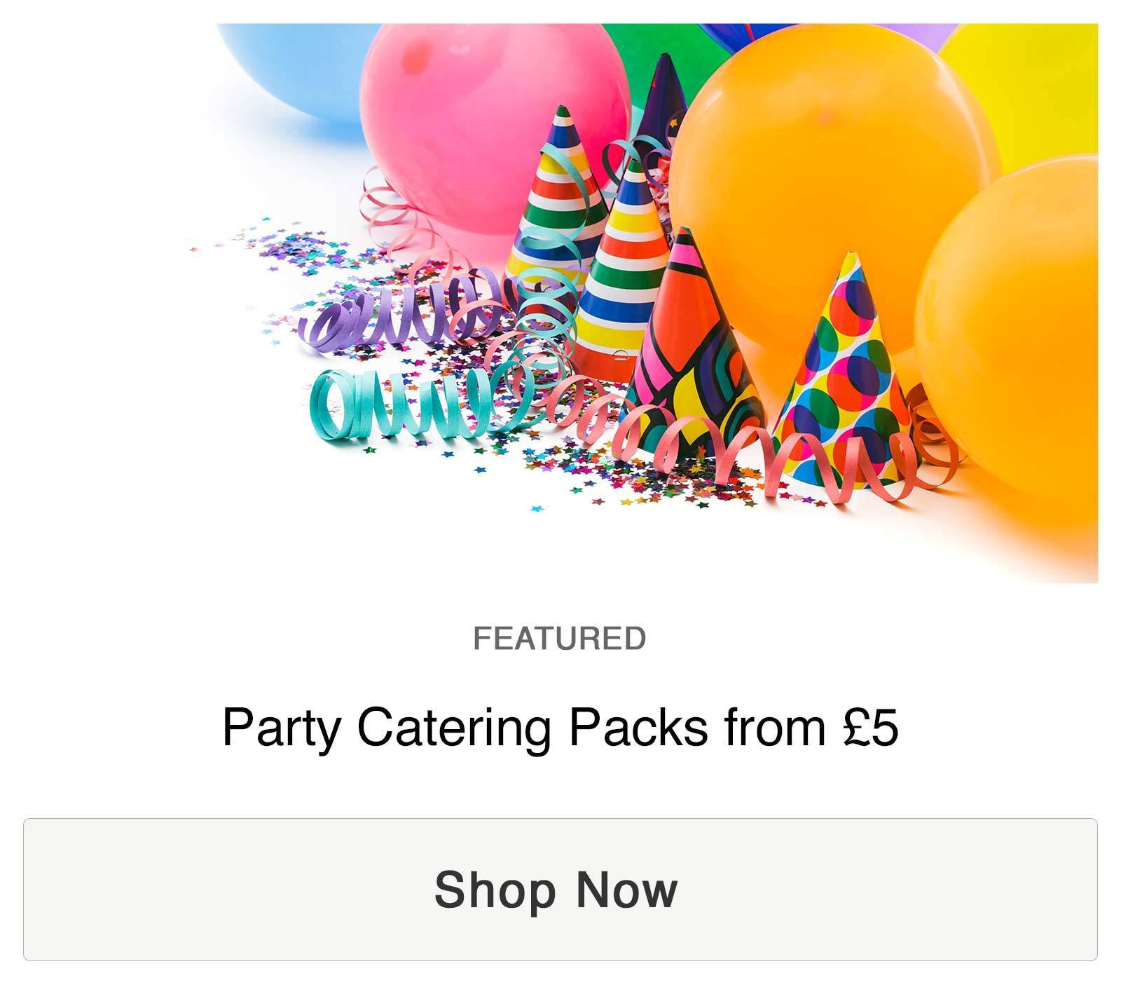 Party Catering Packs from £5