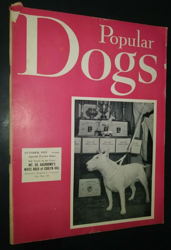 Popular Dogs Illustrated Magazine Bull Terrier Cover + Champion Photos Oct. 1955
