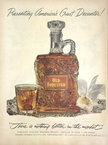 Old Forester Bourbon Whisky Magazine Print Ad Vintage 1952 Liquor Drink Decanter