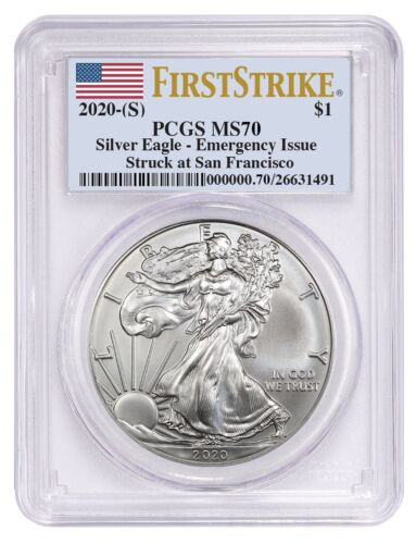 2020 (S) Silver Eagle PCGS MS70 First Strike Emergency Issue