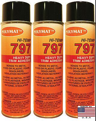 Qty3 Polymat 797 Hi Temp Spray Adhesive 20oz Can High Temperature Headliner Glue