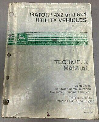John Deere Gator 4x2 6x4 Utility Vehicles Technical Manual Tm1518 E-3