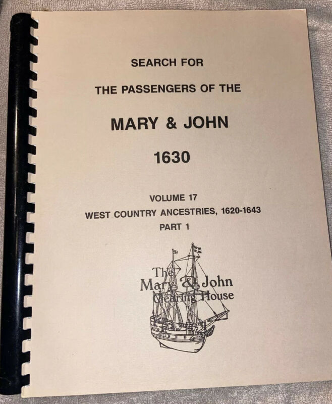 Search for the Passengers of the Mary & John 1630 Vol 17 pt 1 West Country LN PB
