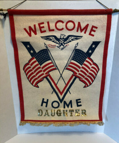 Rare WWII WELCOME HOME DAUGHTER Victory Banner Flag WAAC WAVE WASP WW2 HTF!