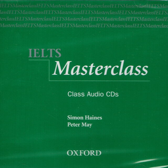 Oxford IELTS MASTERCLASS Class Audio CD's | S. Haines & P. May @NEW & SEALED@