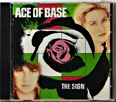 CD Ace of Base The Sign All That She Wants Don't Turn Around NICE