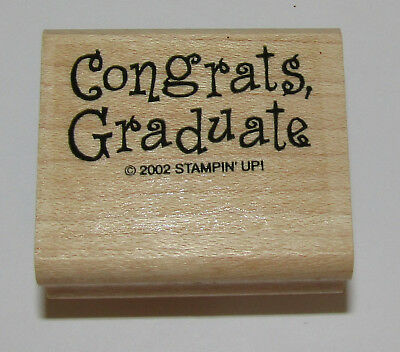 Congrats Graduate Rubber Stamp Stampin Up Wood Mounted Graduation 1 3/4