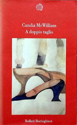 Candia McWilliam, A doppio taglio, Ed. Boringhieri, 1998